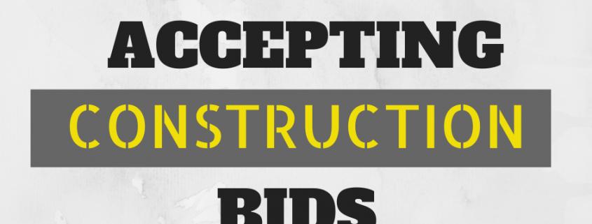 Construction Bids Now OPEN